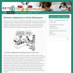 L'écriture collaborative à l'école élémentaire - TICE 14 - Ressources pour les TUIC