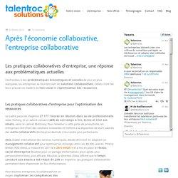 Après l'économie collaborative, l'entreprise collaborative