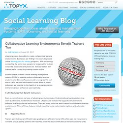 Collaborative Learning Environments Benefit Trainers Too