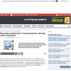 Économie collaborative : l'avènement des « sharing cities » françaises
