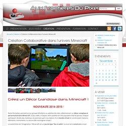 Création Collaborative dans l'univers Minecraft
