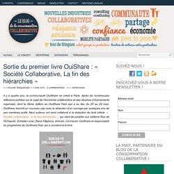 Sortie du premier livre OuiShare : « Société Collaborative, La fin des hiérarchies »