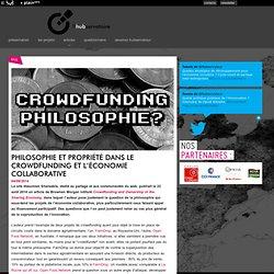 Philosophie et propriété dans le crowdfunding et l'économie collaborative