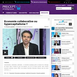 Vincent Lorphelin, Economie collaborative ou hypercapitalisme ?