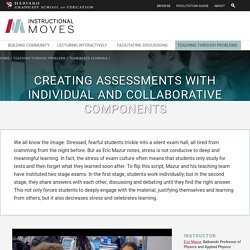 Creating Assessments with Individual and Collaborative Components
