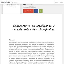 Collaborative ou intelligente ? La ville entre deux imaginaires (version de l'auteur)