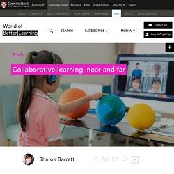Collaborative Learning Near and Far