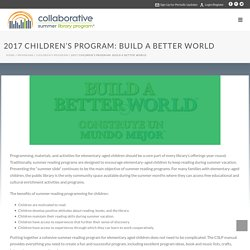 Collaborative Summer Library Program – 2017 Children's Program: Build a Better World