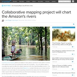 Collaborative mapping project will chart the Amazon's rivers