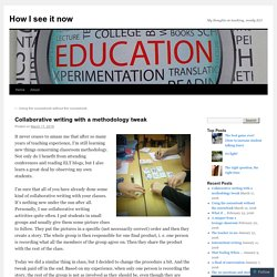 Collaborative writing with a methodology tweak