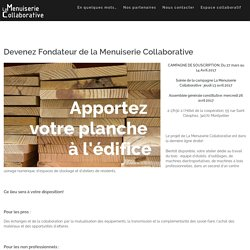 Devenez Fondateur de la Menuiserie Collaborative – La Menuiserie Collaborative à Montpellier