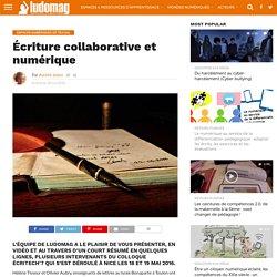 Écriture collaborative et numérique – Ludovia Magazine