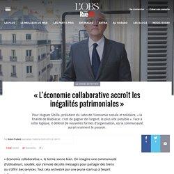 «L'économie collaborative accroît les inégalités patrimoniales»