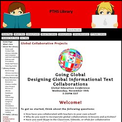 Global Collaborative Projects - Peters Township High School Library