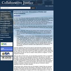 Collaborative Justice: Teamwork Exercise: Discussion of Roles and Responsibilities
