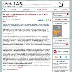 Du nouveau dans la recherche collaborative sur le Web avec SearchTeam