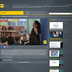 WebTV UTC - Enseigner l'écriture collaborative dans le secondaire