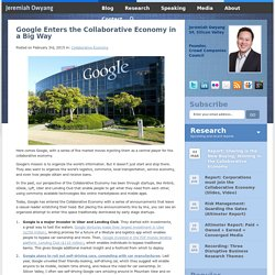 Google Enters the Collaborative Economy in a Big Way