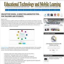Educational Technology and Mobile Learning: Drawp for School- A Great Collaborative Tool for Teachers and Students