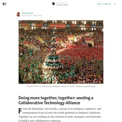 Doing more together, together: seeding a Collaborative Technology Alliance — Enspiral Tales