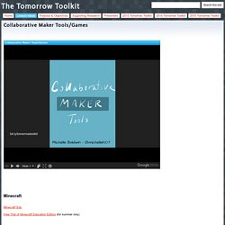 Collaborative Maker Tools/Games - The Tomorrow Toolkit