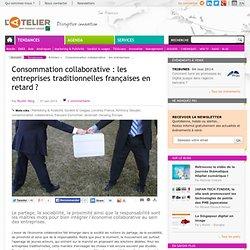 Consommation collaborative : les entreprises traditionnelles françaises en retard ?