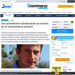Une plateforme collaborative au service de la transparence produit