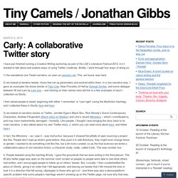Carly: A collaborative Twitter story