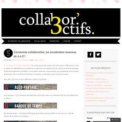 L'économie collaborative, un vocabulaire nouveau de A à Z !