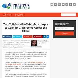 Two Collaborative Whiteboard Apps to Connect Classrooms