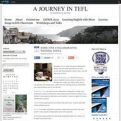 SOME FINE COLLABORATIVE WRITING TOOLS : A Journey in TEFL