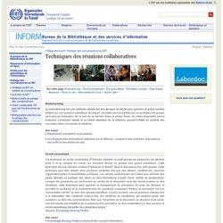Techniques des réunions collaboratives - Bureau de la Bibliothèque et des services d'information