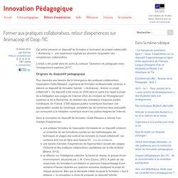 Former aux pratiques collaboratives, retour d'expériences sur Animacoop et Coop-TIC - Innovation Pédagogique