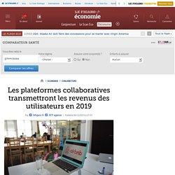 Les plateformes collaboratives transmettront les revenus des utilisateurs en 2019