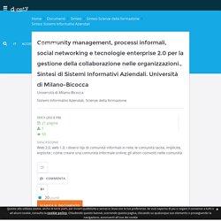 Community management, processi informali, social networking e tecnologie enterprise 2.0 per la gestione della collaborazione nelle organizzazioni.