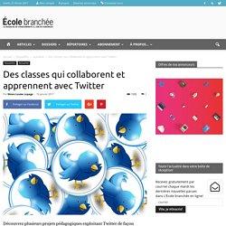 Des classes qui collaborent et apprennent avec Twitter - École branchée