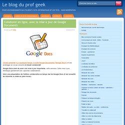 Collaborer en ligne, avec la mise à jour de Google Documents