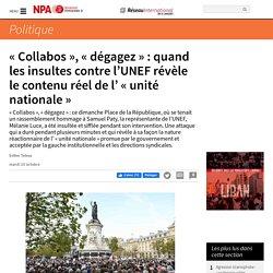 « Collabos », « dégagez » : quand les insultes contre l'UNEF révèle le contenu réel de l' « unité nationale »