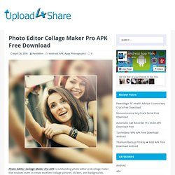 Photo Editor Collage Maker Pro APK Free Download - Upload4Share