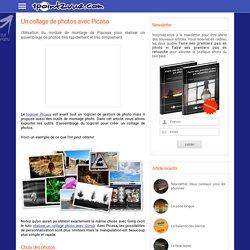 Un collage de photos avec Picasa