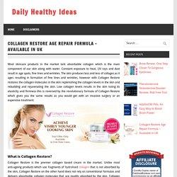 Collagen Restore Age Repair Formula Review- UK
