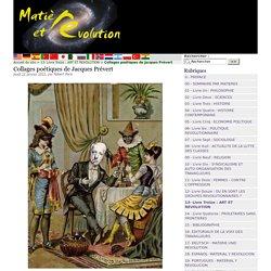 Collages poétiques de Jacques Prévert - Matière et Révolution