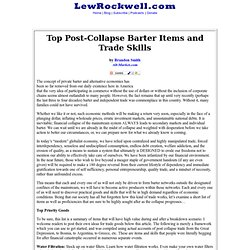 Top Post-Collapse Barter Items and Trade Skills by Brandon Smith