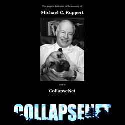 Welcome to Michael C. Ruppert's Collapse Network - holding a lantern at the crossroads