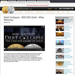 Debt Collapse - $20,000 Gold - Mike Maloney | GoldSilver.com
