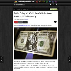 Dollar Collapse? World Bank Whistleblower Predicts Global Currency