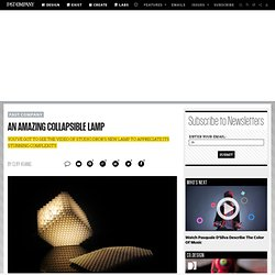 An Amazing Collapsible Lamp | Fast Company