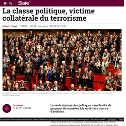 La classe politique, victime collatérale du terrorisme
