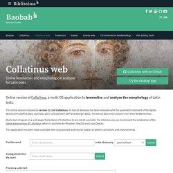 Collatinus-web - Online lemmatiser and morphological analyser for Latin texts