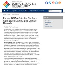 Former NOAA Scientist Confirms Colleagues Manipulated Climate Records